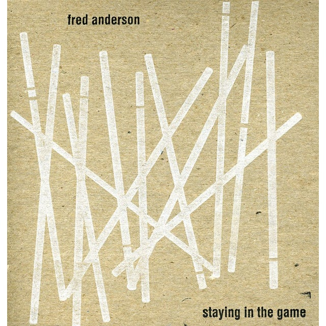 Fred Anderson STAYING IN THE GAME CD