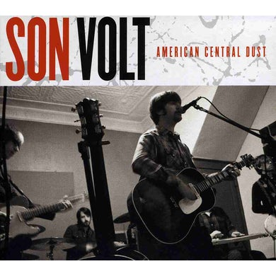 Son Volt AMERICAN CENTRAL DUST CD