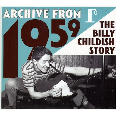 ARCHIVE FROM 1959: BILLY CHILDISH STORY CD