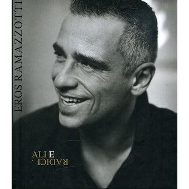 Eros Ramazzotti ALI E RADICI CD