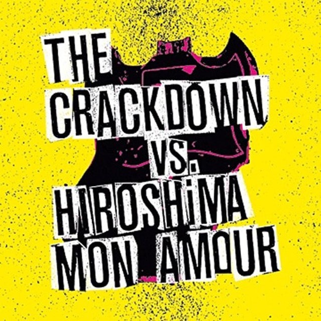 Crackdown / Hiroshima Mon Amour BROKEN GUITARS & TRASHY BARS Vinyl Record