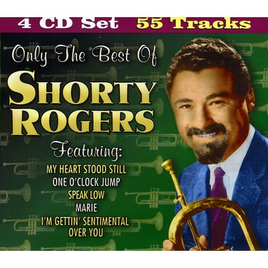 ONLY THE BEST OF SHORTY ROGERS CD