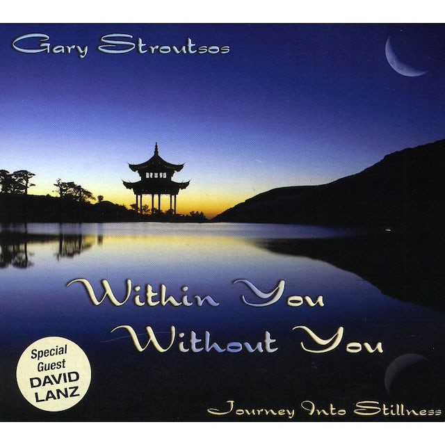 Gary Stroutsos WITHIN YOU WITHOUT YOU CD