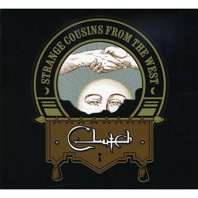 Clutch STRANGE COUSINS FROM THE WEST CD