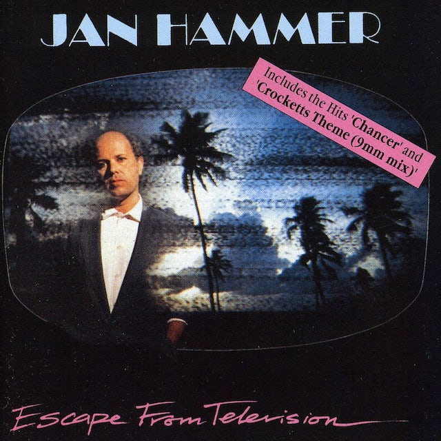Jan Hammer ESCAPE FROM TELEVISION (UK MID PRICE) CD