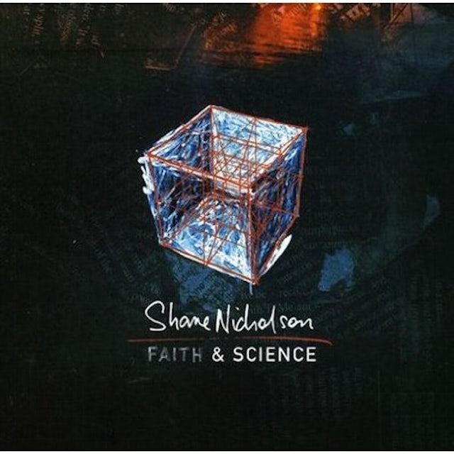 Shane Nicholson FAITH & SCIENCE CD