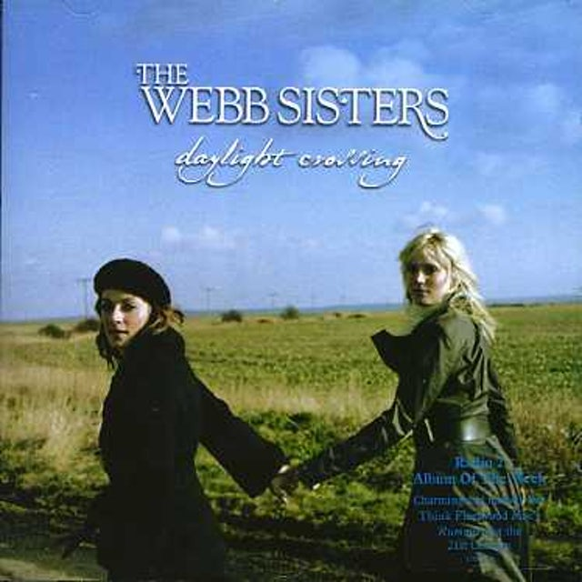 Webb Sisters DAYLIGHT CROSSING CD
