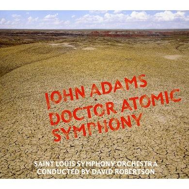 John Adams DR ATOMIC SYMPHONY / GUIDE TO STRANGE PLACES CD