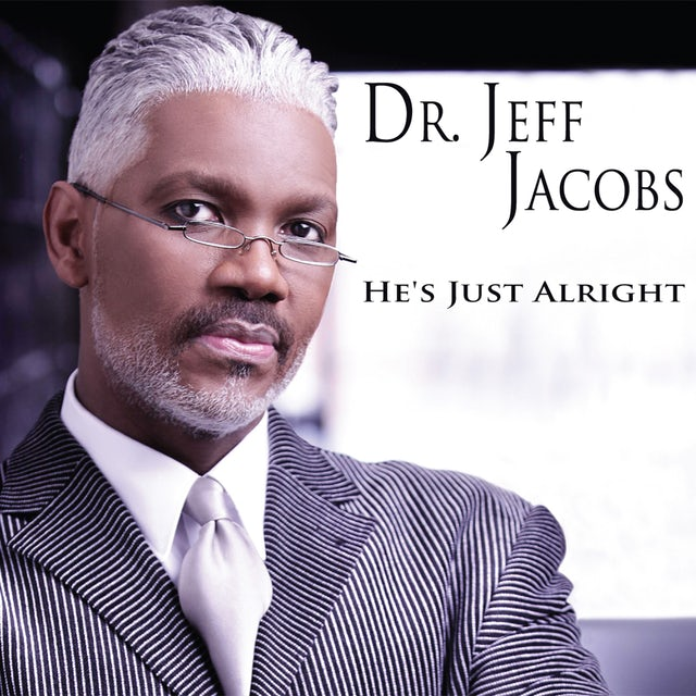 Jeff Jacobs HE'S JUST ALRIGHT CD