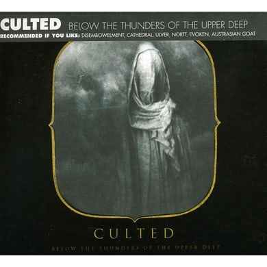 Culted BENEATH THE THUNDERS OF THE UPPER DEEP CD