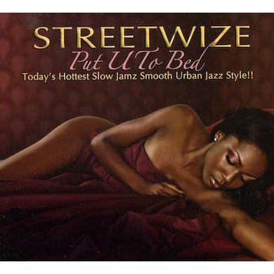 Streetwize PUT U TO BED CD