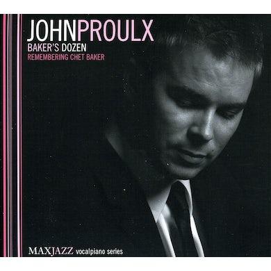 John Proulx BAKERS DOZEN: REMEMBERING CHET BAKER CD