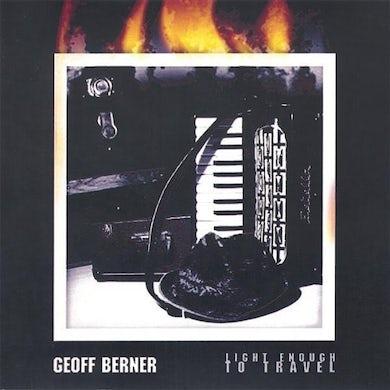 Geoff Berner LIGHT ENOUGH TO TRAVEL CD