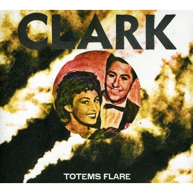 Clark TOTEMS FLARE CD