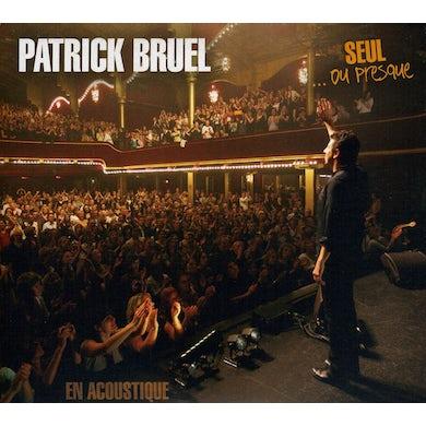 Patrick Bruel SEUL OU PRESQUE CD