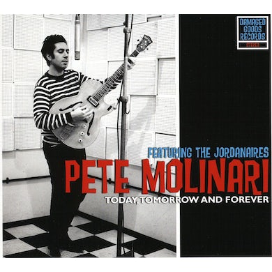 Pete Molinari TODAY TOMORROW & FOREVER CD