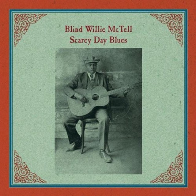 Blind Willie Mctell SCAREY DAY BLUES Vinyl Record