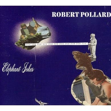 Robert Pollard ELEPHANT JOKES CD