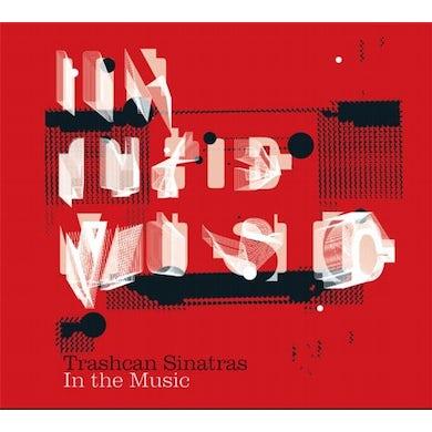 Trashcan Sinatras IN THE MUSIC CD