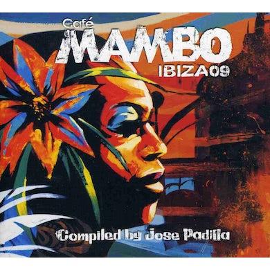 Jose Padilla CAFE MAMBO IBIZA 09 CD