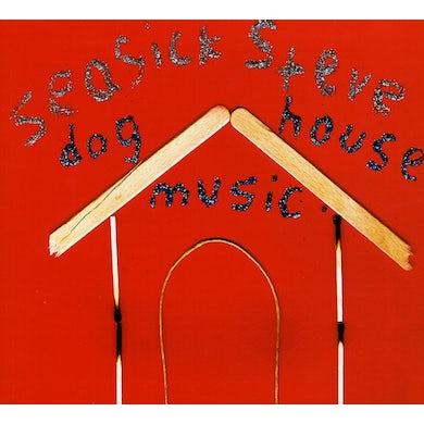 Seasick Steve DOG HOUSE MUSIC CD