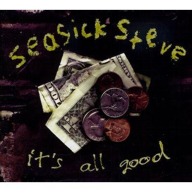 Seasick Steve IT'S ALL GOOD CD