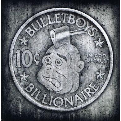 Bulletboys 10CT BILLIOINAIRE CD