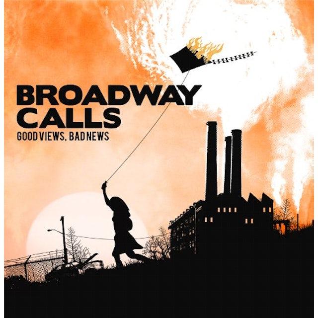 Broadway Calls GOOD VIEWS BAD NEWS CD
