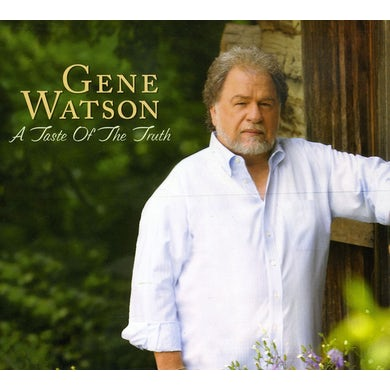 Gene Watson TASTE OF THE TRUTH CD