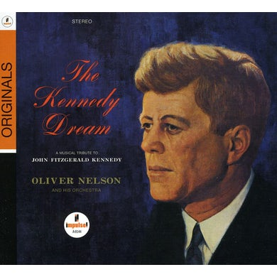 Oliver Nelson KENNEDY DREAM: ORIGINALS CD