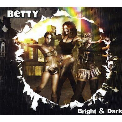 Betty BRIGHT & DARK CD