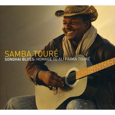 Samba Toure SONGHAI BLUES: HOMAGE TO ALI FARKA TOURE CD