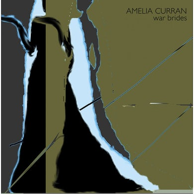 Amelia Curran WAR BRIDES CD