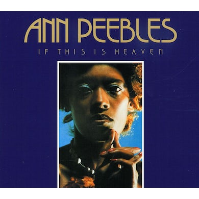 Ann Peebles IF THIS IS HEAVEN CD