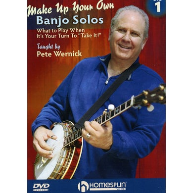 Pete Wernick MAKE UP YOUR OWN BANJO SOLOS DVD