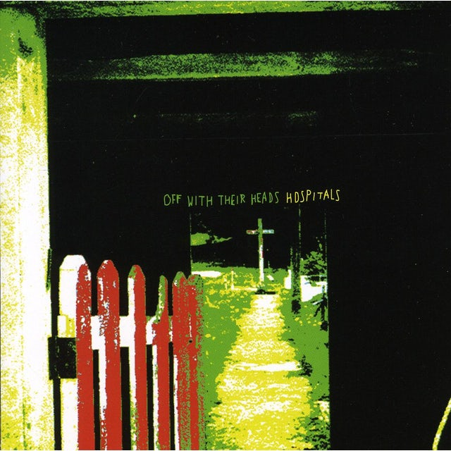 Off With Their Heads HOSPITALS CD