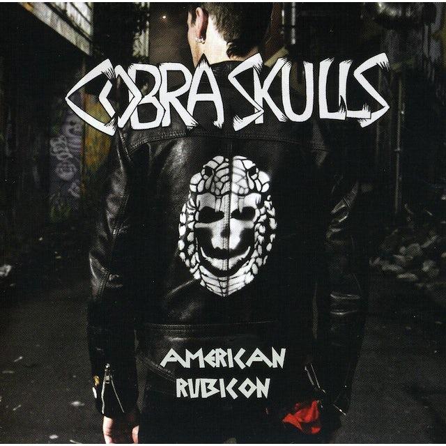 Cobra Skulls AMERICAN RUBICON CD