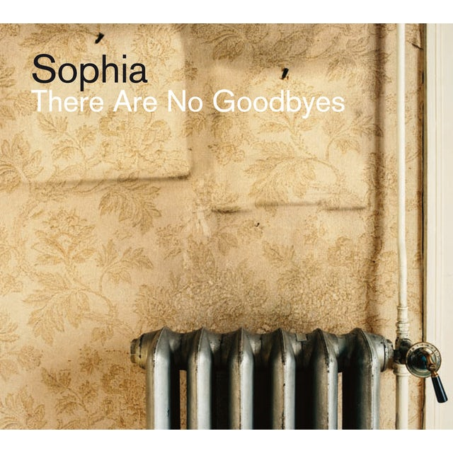 Sophia THERE ARE NO GOODBYES Vinyl Record