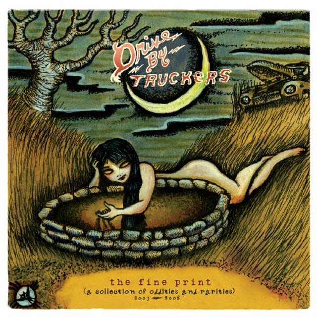 Drive-By Truckers FINE PRINT: COLLECTION OF ODDITIES & RARITIES CD