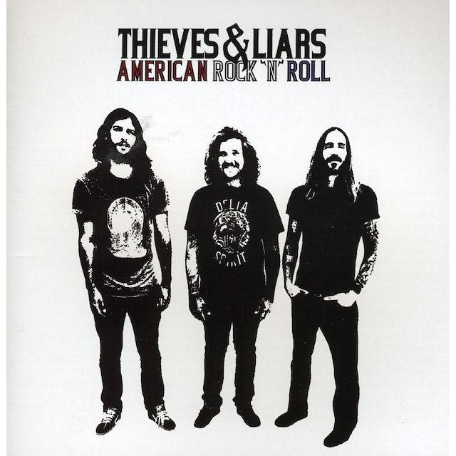 Thieves & Liars AMERICAN ROCK N ROLL CD