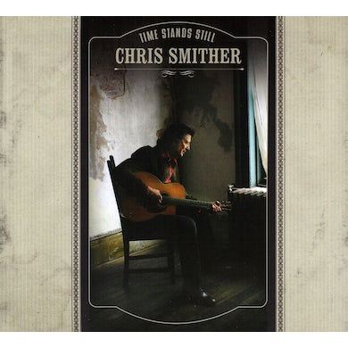 Chris Smither TIME STANDS STILL CD