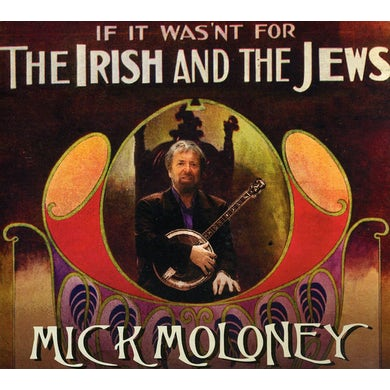 IF IT WASN'T FOR THE IRISH & THE JEWS CD