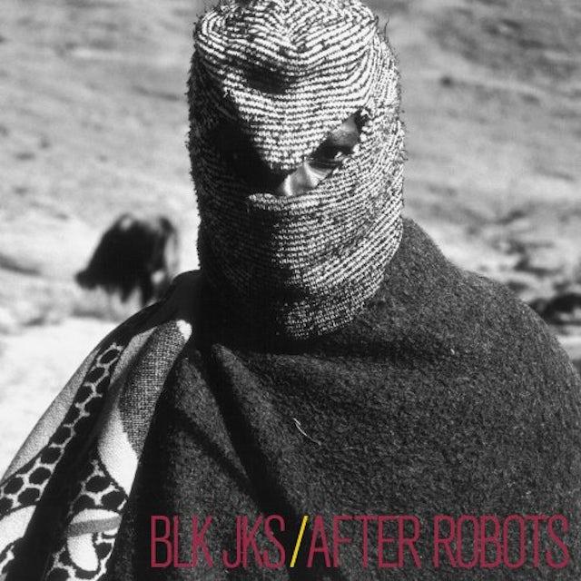 Blk Jks AFTER ROBOTS Vinyl Record