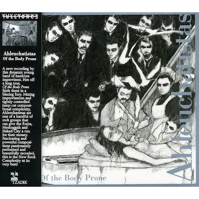 Ahleuchatistas OF THE BODY PRONE CD