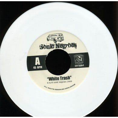 Sonic Negroes WHITE TRASH TOUR SINGLE Vinyl Record