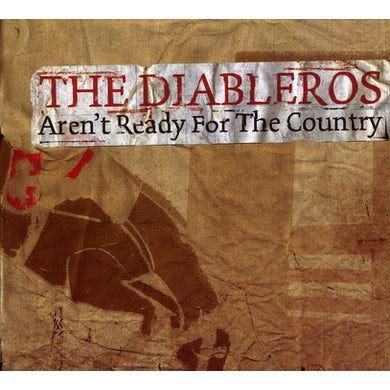 Diableros AREN'T READY FOR THE COUNTRY CD