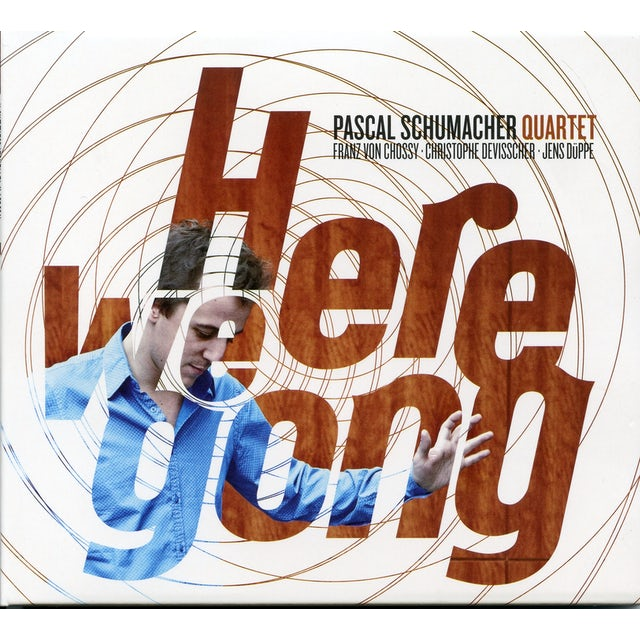 Pascal Schumacher HERE WE GONG CD