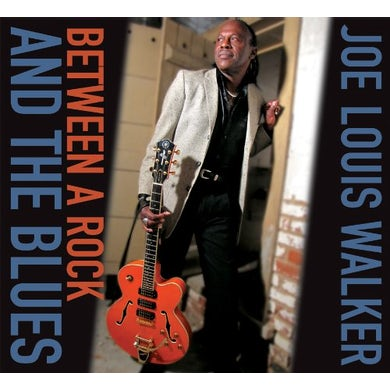 Joe Louis Walker BETWEEN A ROCK & THE BLUES CD