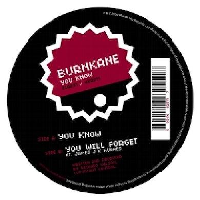 Burnkane YOU KNOW Vinyl Record