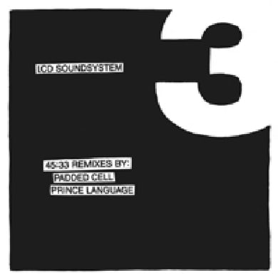 LCD Soundsystem 45:33 REMIXES BY PADDED CELL Vinyl Record